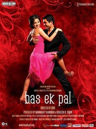 Bas Ek Pal - Image: Bas Ek Pal 2006 Movie Poster