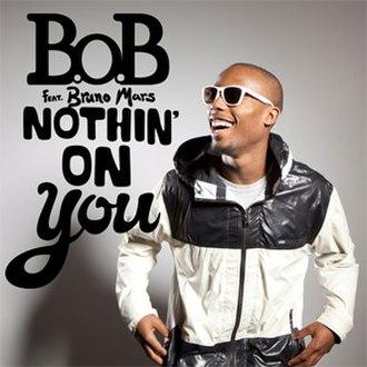 Nothin' on You - Image: Bobnothinonyou