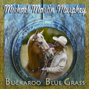 Buckaroo Blue Grass - Image: Buckaroo Blue Grass