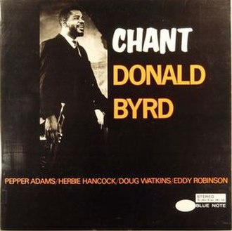 Chant (Donald Byrd album) - Image: Chant (Donald Byrd album)