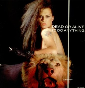 I'd Do Anything (Dead or Alive song) - Image: Dead Or Alive Id Do Anything 9597