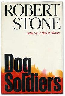<i>Dog Soldiers</i> (novel) book by Robert Stone