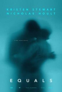 <i>Equals</i> (film) 2015 American film directed by Drake Doremus