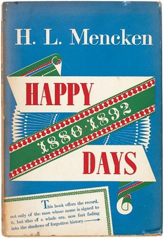 Happy Days, 1880–1892 - First edition (publ. Alfred A. Knopf)