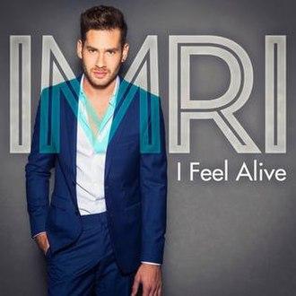I Feel Alive - Image: Imri Ziv I Feel Alive