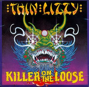 Killer on the Loose - Image: Killer on the Loose Thin Lizzy single by Jim Fitzpatrick