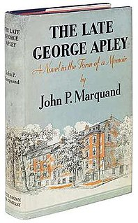 <i>The Late George Apley</i> book by John P. Marquand