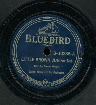 Little Brown Jug (song) - 1939 Glenn Miller recording on RCA Bluebird, B-10286-A