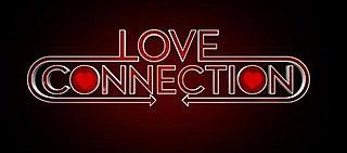 <i>Love Connection</i>