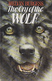 <i>The Cry of the Wolf</i> 1990 novel by Melvin Burgess