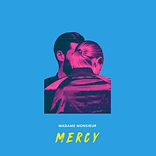 Mercy Madame Monsieur Song Wikipedia
