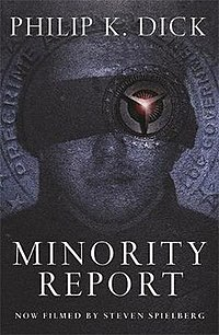 Minority Report by Philip K. Dick.jpg