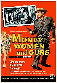 <i>Money, Women and Guns</i>