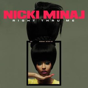 Right Thru Me - Image: Nicki Minaj Right Thru Me (Official Single Cover)