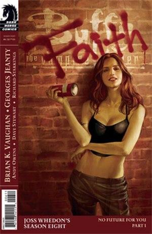 Faith (Buffy the Vampire Slayer) - Image: Nofuturecover 01