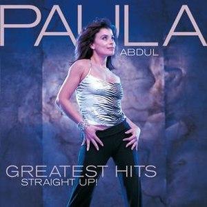 Greatest Hits: Straight Up! - Image: Paulaabdulgreatesthi ts