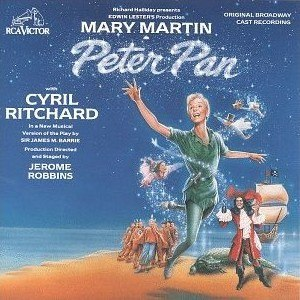 Peter Pan (1954 musical) - Original Cast Recording