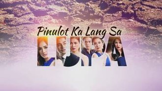 Pinulot Ka Lang sa Lupa - Title card