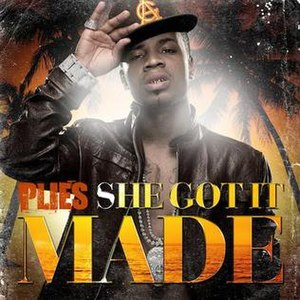 She Got It Made (song) - Image: Plies she got it made cover