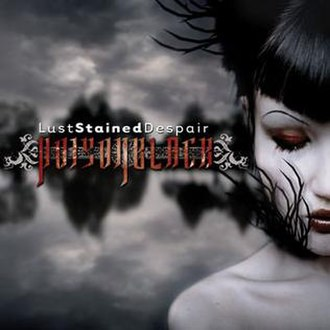 Lust Stained Despair - Image: Poisonblack Lust Stained Despair