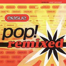 Pop! Remixed (Erasure).jpg