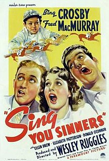 <i>Sing You Sinners</i> (film) 1938 film by Claude Binyon, Wesley Ruggles