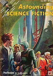 """Profession"" by Isaac Asimov in the July 1957 issue."