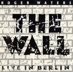 The Wall – Live in Berlin - Image: RW The Wall 90