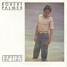 Robert Palmer Looking for Clues 1980 Single Cover.jpg