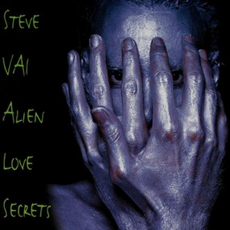 Alien Love Secrets - Image: Steve Vai Alien Love Secrets