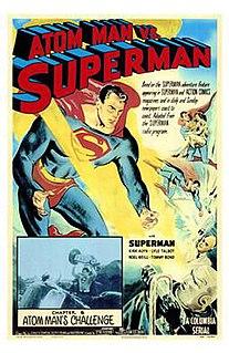 <i>Atom Man vs. Superman</i> 1950 theatrical serial by Spencer Gordon Bennet