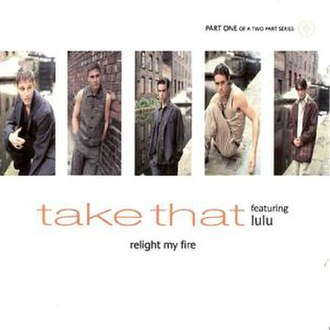 Relight My Fire - Image: Take that relight my fire uk cd 1