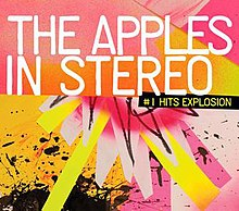 The Apples in Stereo, Hits Explosion.jpg
