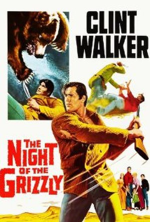 The Night of the Grizzly - Image: The Night of the Grizzly theater poster
