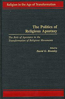 <i>The Politics of Religious Apostasy</i> book by David G. Bromley