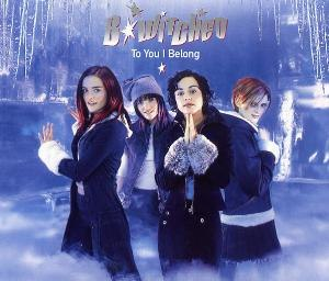 To You I Belong - Image: To You I Belong (B*Witched single cover art)