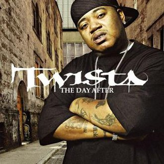 The Day After (album) - Image: Twista the day after