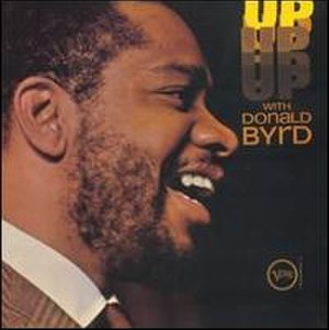 Up with Donald Byrd - Image: Up with Donald Byrd
