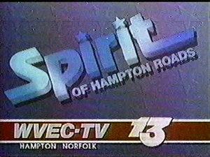"WVEC - ""The Spirit of Hampton Roads"", 1987"