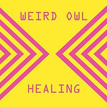 healing weird owl album wikipedia