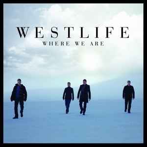 Where We Are - Image: Westlife Where We Are