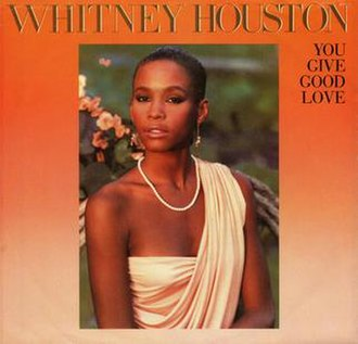 You Give Good Love - Image: Whitney Houston You Give Good Love 45 USA