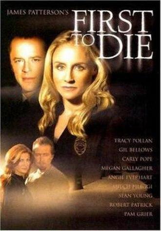 First to Die - Image: 1st to Die film