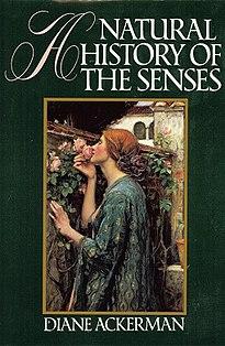 <i>A Natural History of the Senses</i> book by Diane Ackerman