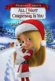 All I Want For Christmas Is You Film Wikipedia