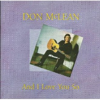 And I Love You So (Don McLean album) - Image: And I Love You So (Don Mc Lean album)