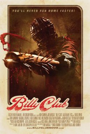 Billy Club (film) - Image: Billy Club 2013filmposter