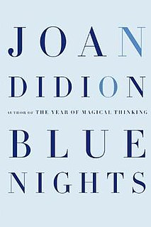 <i>Blue Nights</i> book by Joan Didion