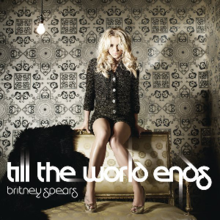 Britney Spears - Till the World Ends.png