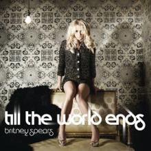 220px-Britney_Spears_-_Till_the_World_En